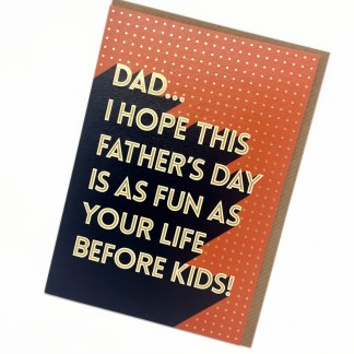 Fathers Day Card - Before Kids
