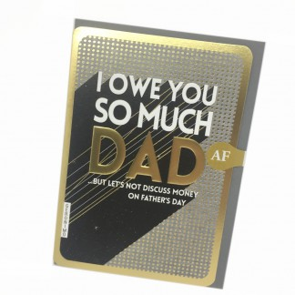 Father's Day Card - Owe You