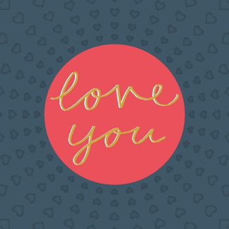 Valentine's Day Card - Love You