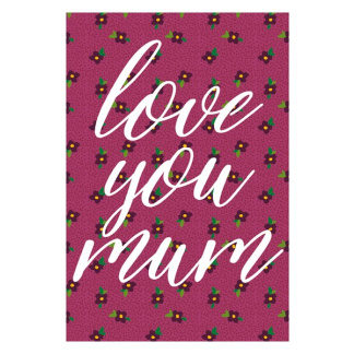 Mother's Day Card - Love You Mum
