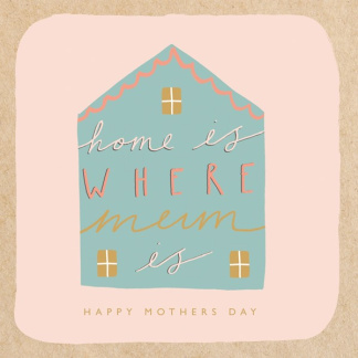 Mother's Day Card - Home