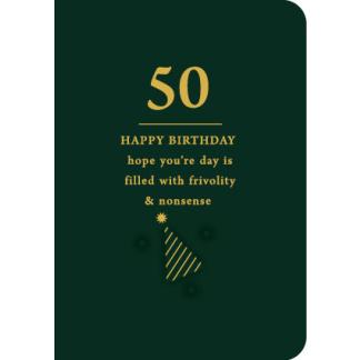 50th Birthday Card - Frivolity