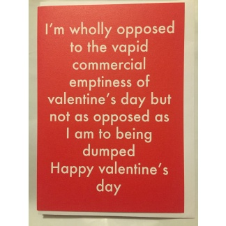 Valentine's Day Card - Wholly Opposed