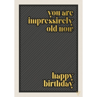 Birthday Card - Impressively Old