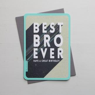 Brother Birthday Card - Best Bro Ever