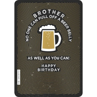 Brother Birthday Card - Beer Belly